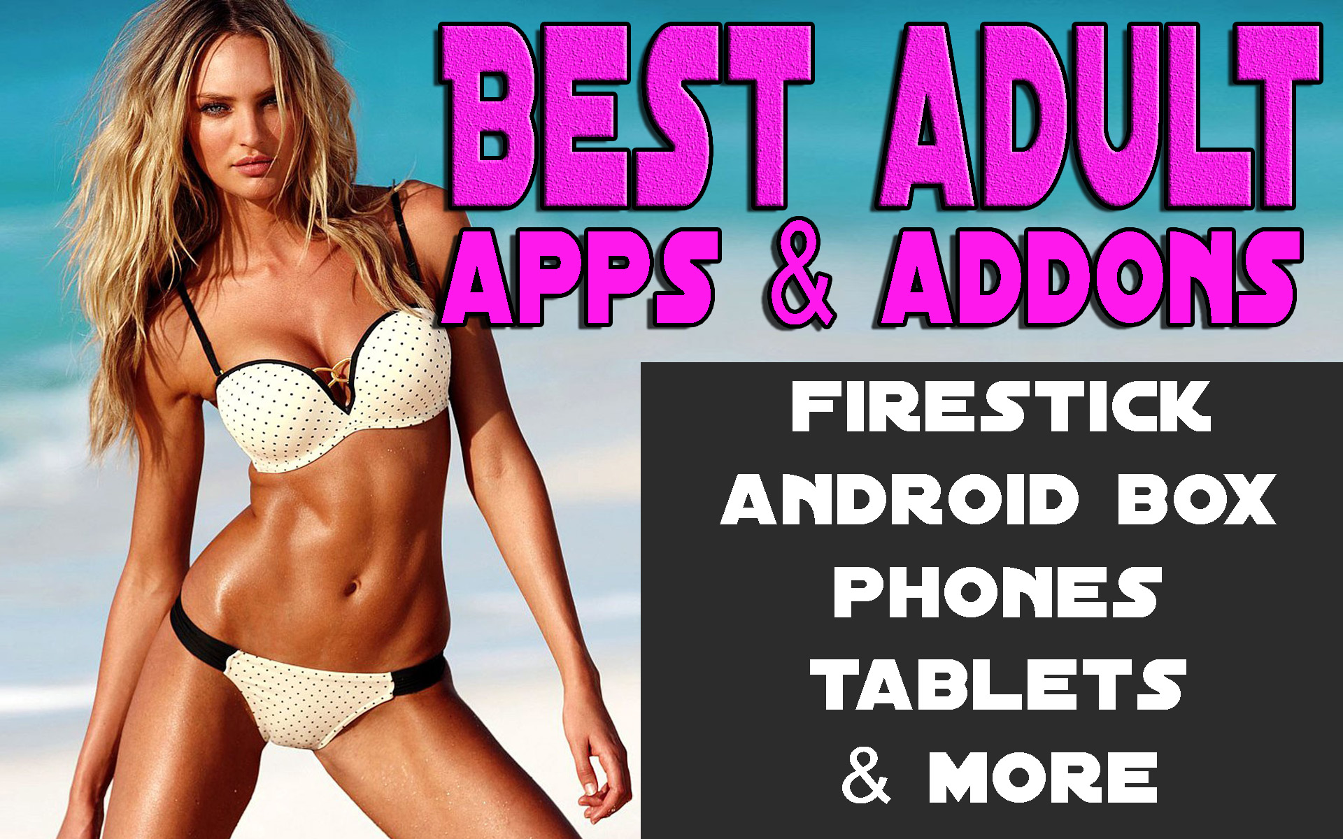 Best Adult Apps for firestick Android