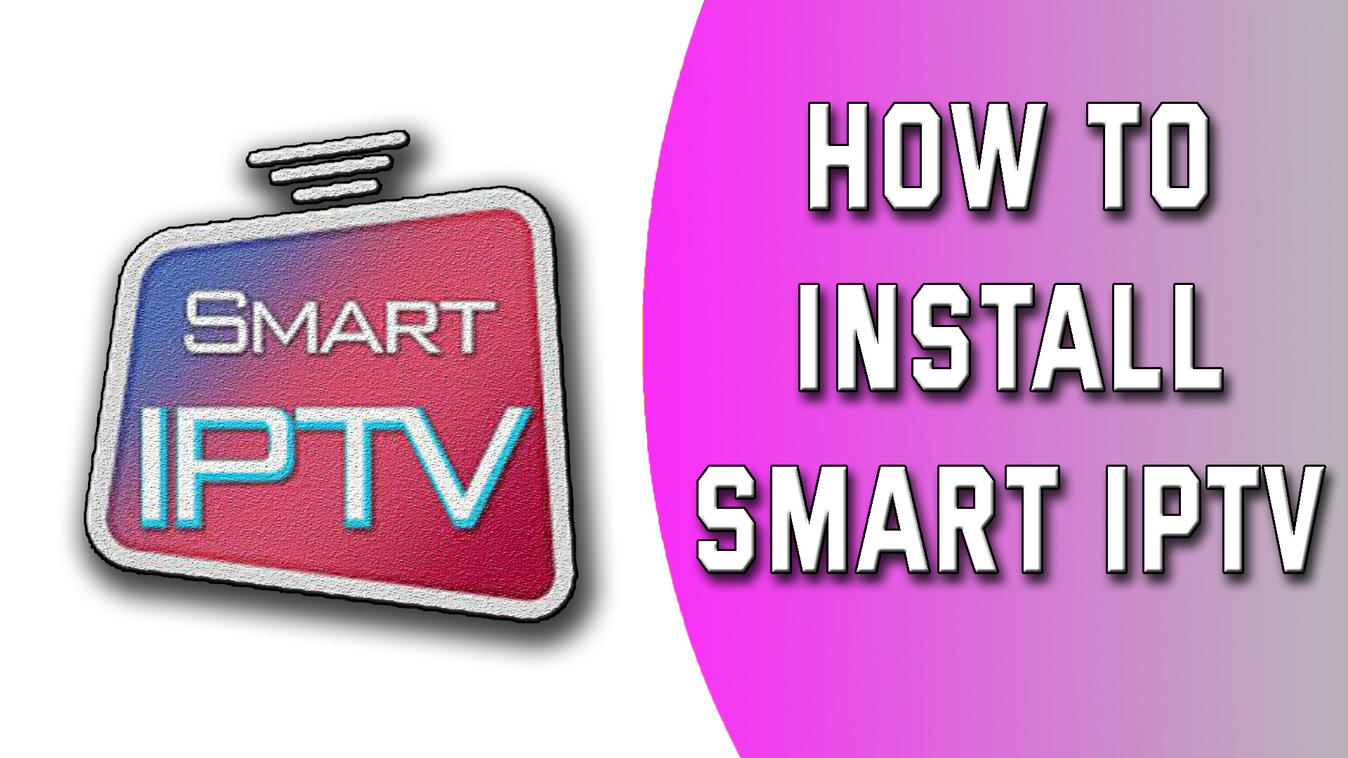 How to install smart IPTV