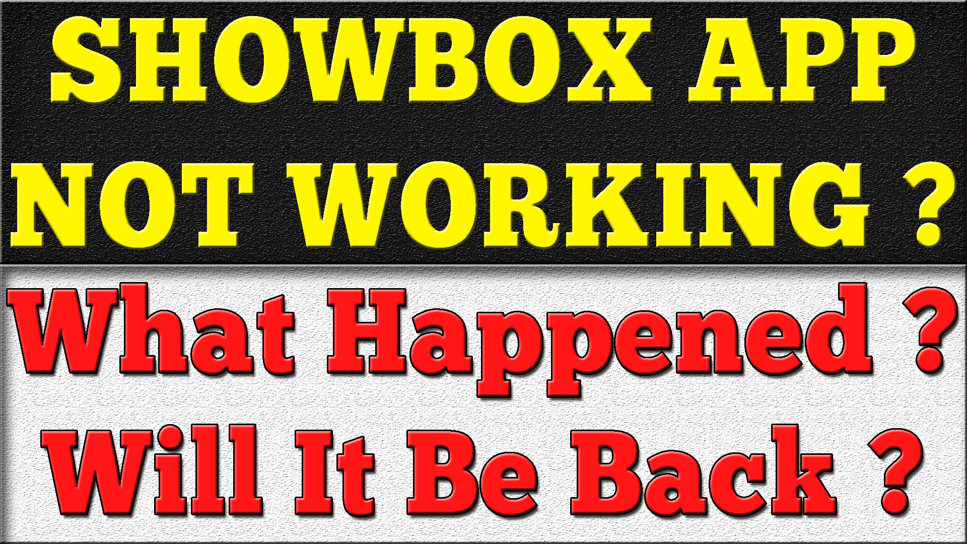 Showbox App Not Working
