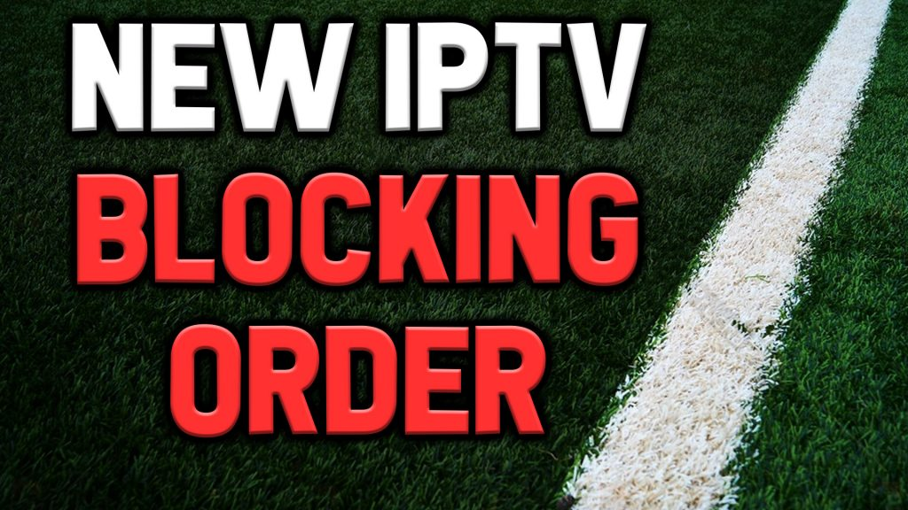 IPTV Blocking Order Granted To Premier League