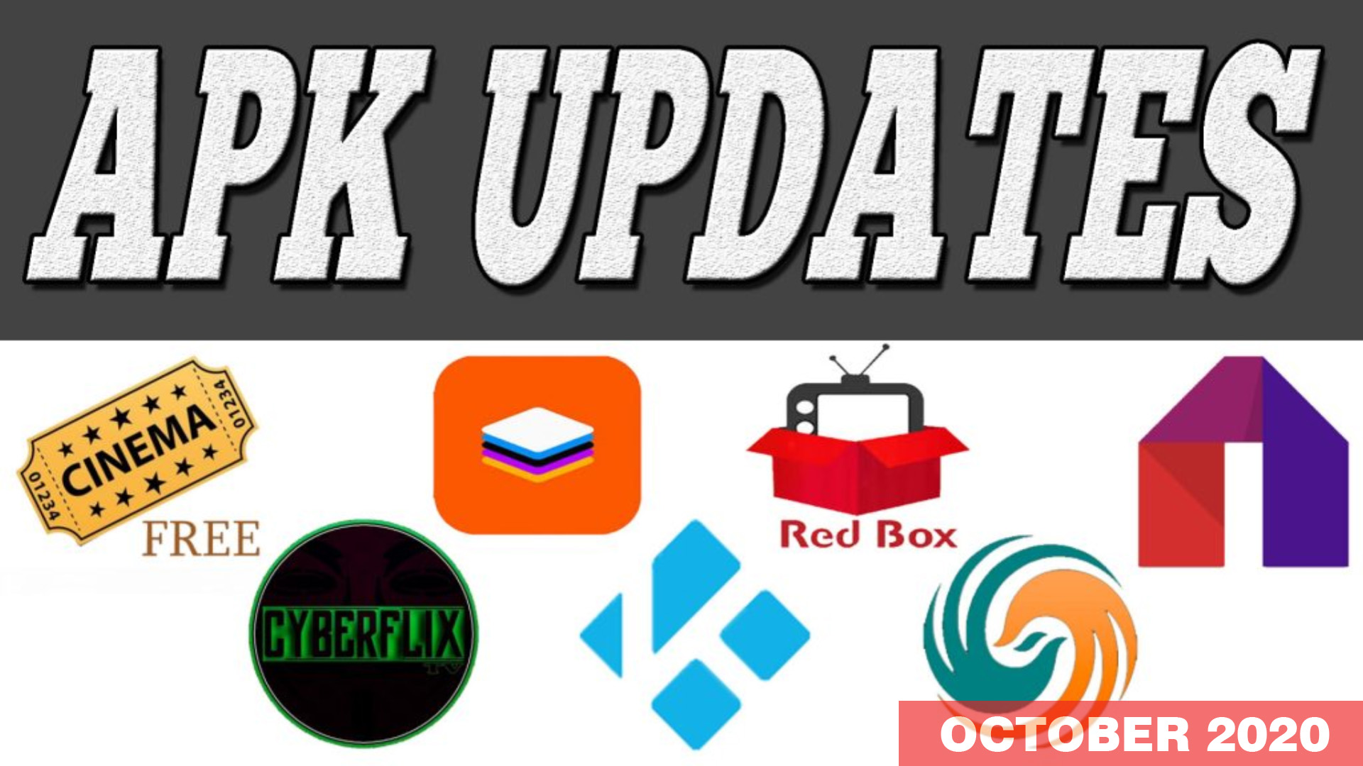 APK UPDATES OCTOBER 2020